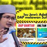 DAP cabar titah Agong martabat tulisan Jawi di Pahang?