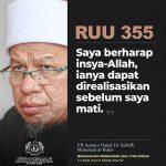 'Insya-Allah RUU 355 akan direalisasikan sebelum saya mati'