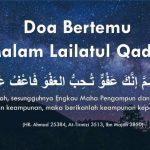 Doa bertemu Lailatul Qadar & amalan 10 malam terakhir Ramadan
